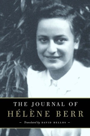 The Journal of Hélène Berr by Hélène Berr