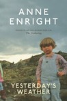 Yesterday's Weather by Anne Enright