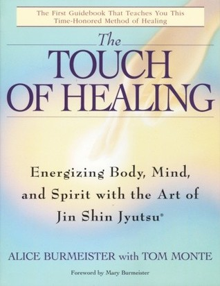 Touch of Healing by Alice Burmeister
