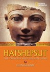 Hatshepsut: The Princess Who Became King (National Geographic World History Biographies)