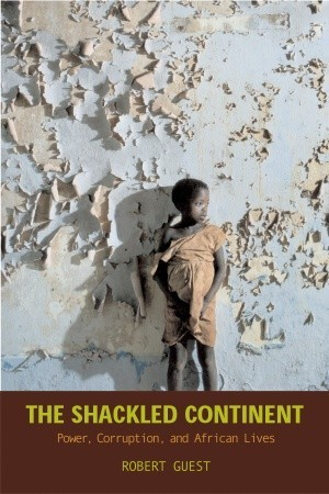 The Shackled Continent by Robert Guest
