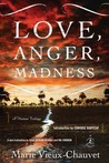 Love, Anger, Madness by Marie Vieux-Chauvet