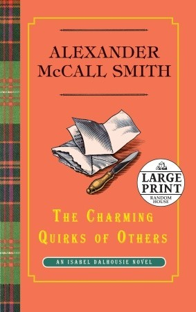 The Charming Quirks of Others by Alexander McCall Smith