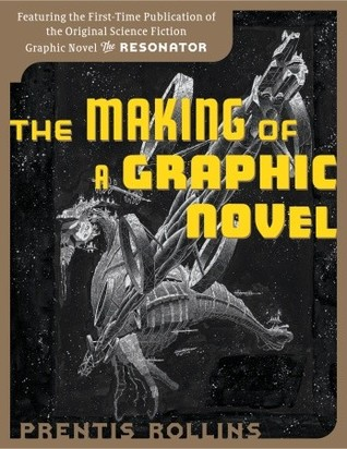 The Making of a Graphic Novel by Prentis Rollins