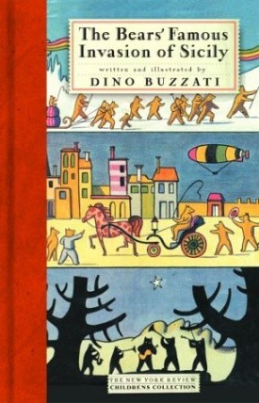 The Bears' Famous Invasion of Sicily by Dino Buzzati