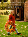 Great American Wreaths (The Best of Martha Stewart Living)
