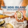 Hog Island Oyster Lover's Handbook: An Insider's Guide to Choosing, Preparing and Enjoying Oysters