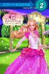 Barbie in the Twelve Dancing Princesses (Step into Reading)
