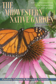 The Midwestern Native Garden by Charlotte Adelman