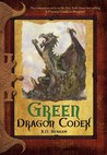 Green Dragon Codex (Dragon Codices, #5)