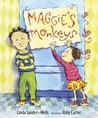 Maggie's Monkeys by Linda Sanders-Wells
