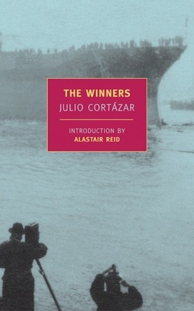 The Winners by Julio Cortázar