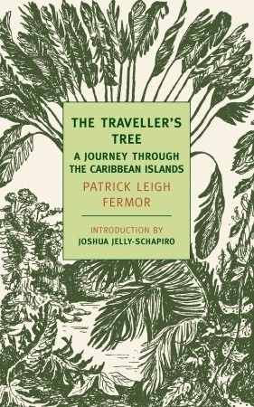 The Travellers Tree: A Journey Through the Caribbean Islands