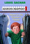 Alone in His Teacher's House by Louis Sachar