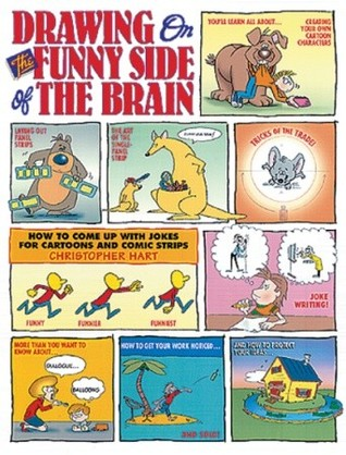 Drawing on the Funny Side of the Brain by Christopher Hart