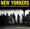 New Yorkers: As Seen by Magnum Photographers