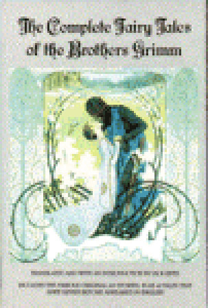 The Complete Fairy Tales of Brothers Grimm by Jacob Grimm