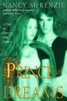Prince of Dreams by Nancy McKenzie