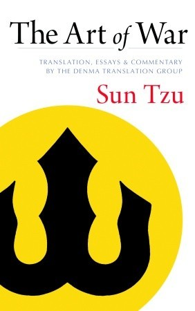 The Art of War: Translation, Essays, and Commentary by the Denma Translation Group