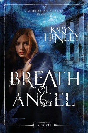 Breath of Angel (The Angelaeon Circle, #1)
