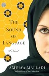 The Sound of Language by Amulya Malladi