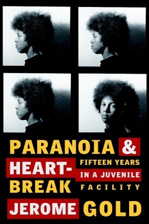 Paranoia &amp; Heartbreak by Jerome Gold