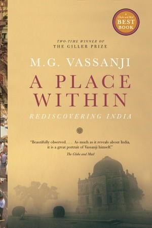 A Place Within: Rediscovering India