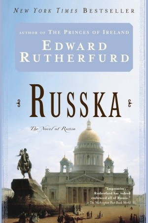 Russka: The Novel of Russia