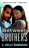 Between Brothers: A Novel
