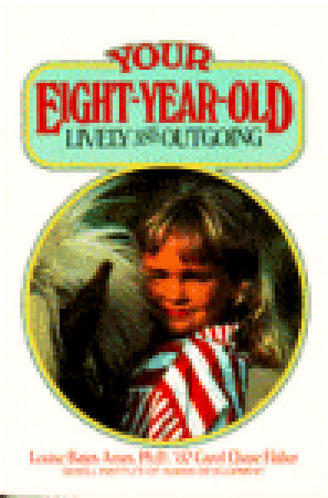 Your Eight Year Old by Louise Bates Ames