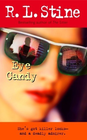 Eye Candy by R.L. Stine