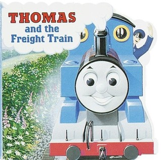 Thomas and the Freight Train by Wilbert Awdry