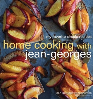 Home Cooking with Jean-Georges by Jean-Georges Vongerichten