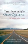 The Power of an Open Question: A Buddhist Approach to Abiding in Uncertainty