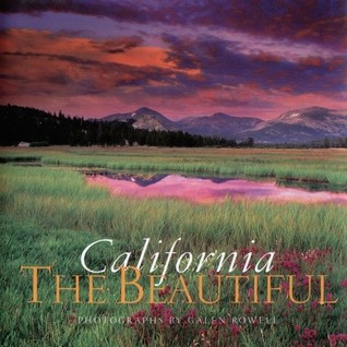 Find California the Beautiful PDF by Galen A. Rowell