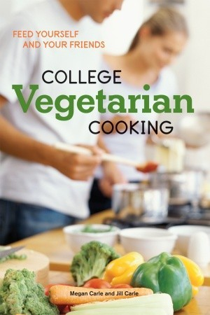 College Vegetarian Cooking by Megan Carle