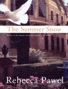 The Summer Snow (Tejada, #4)