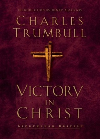 Victory in Christ by Charles Trumbull