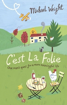 C'est La Folie by Michael Wright