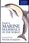 National Audubon Society Guide to Marine Mammals of the World by Brent S. Stewart