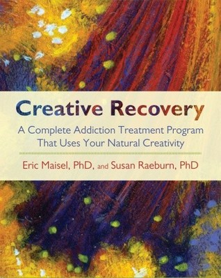 Creative Recovery by Eric Maisel