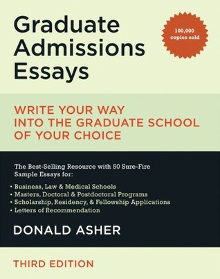 Graduate Admissions Essays by Donald Asher