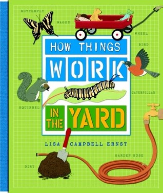 How Things Work by Lisa Campbell Ernst