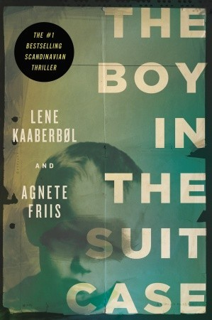 The Boy in the Suitcase by Lene Kaaberbl