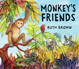 Monkey's Friends by Ruth Brown
