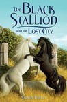The Black Stallion and the Lost City (Black Stallion Returns, #4)
