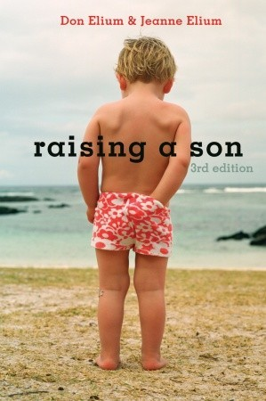 Raising a Son by Don Elium