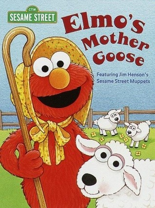 Elmo's Mother Goose (Sesame Street)