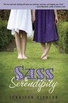 Sass &amp; Serendipity by Jennifer Ziegler
