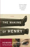 The Making of Henry